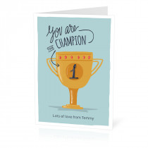 You are the Champion Card