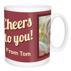 Cheers to You Mug
