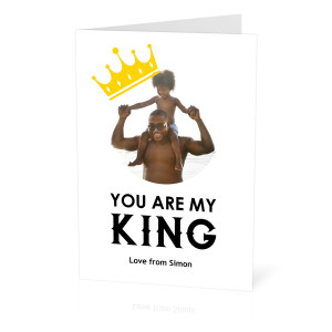 You Are My King Photo Card